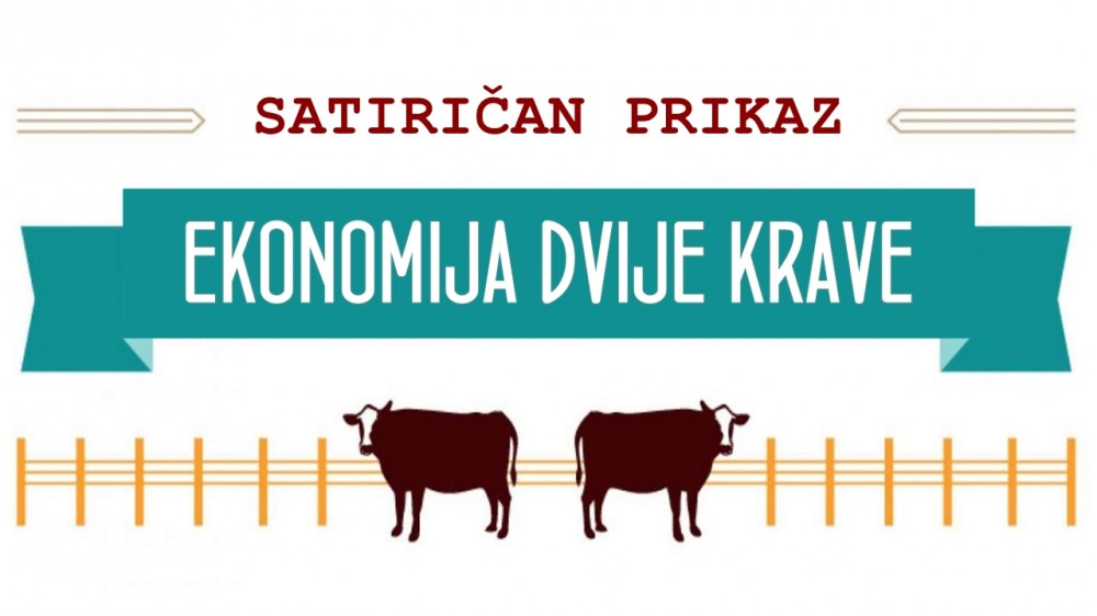 Photo of Satiričan prikaz ekonomije: Imaš dvije krave…